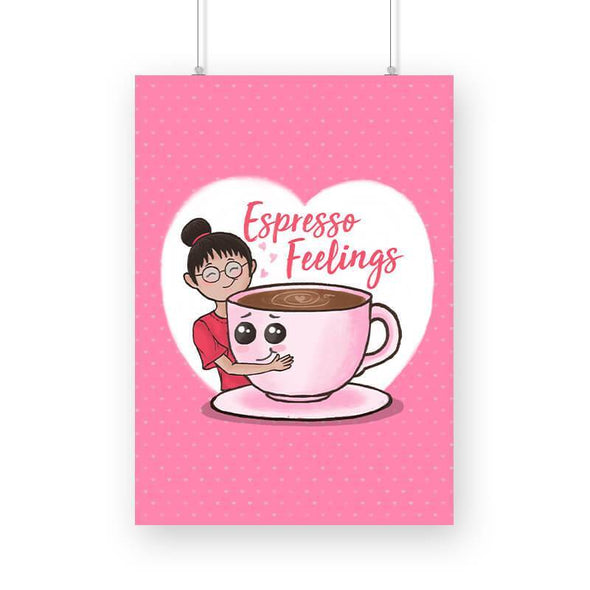 POSTERS A3 Espresso Feelings Poster