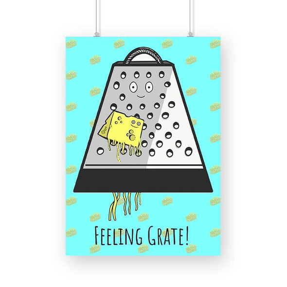 POSTERS Feeling Grate Poster