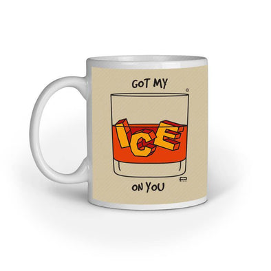 MUGS Got My Ice On You Mug