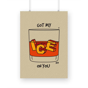 POSTERS A3 Got My Ice On You Poster FRYING PUN