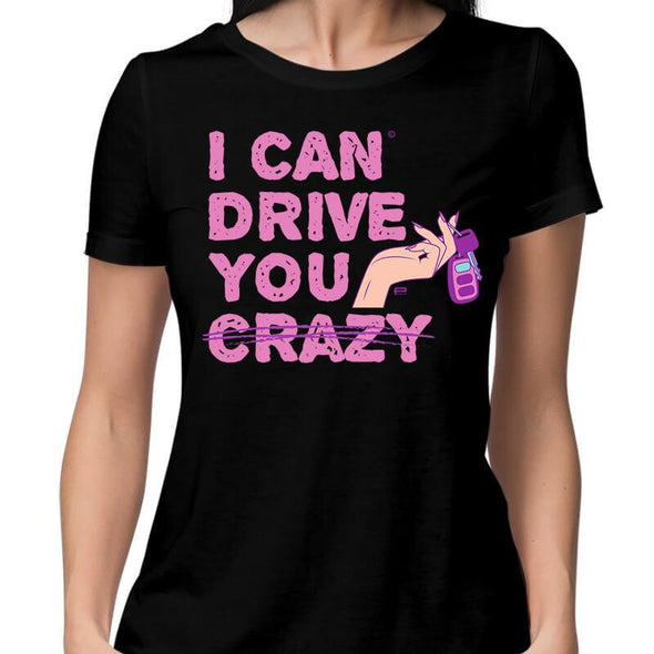 T-SHIRTS XS / BLACK I Can Drive You T-Shirt For Women FRYING PUN