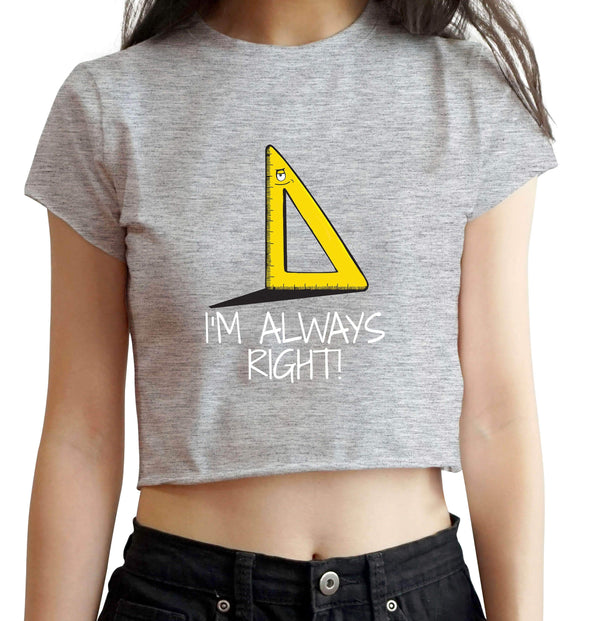 CROP TOPS S / MELANGE GREY I'm Always Right Crop Top For Women