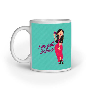 MUGS I'm Not Saree Mug