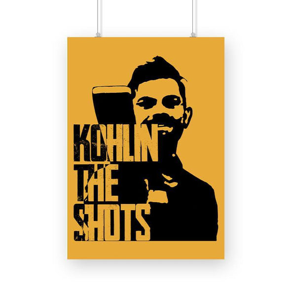 POSTERS A3 Kohlin The Shots Poster