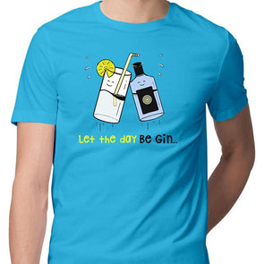 T-SHIRTS Let The Day Be Gin T-Shirt For Men FRYING PUN