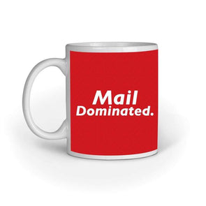 MUGS Mail Dominated Mug