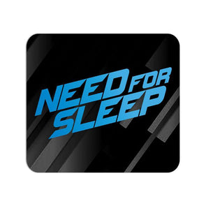 MOUSE PADS Need For Sleep Mouse Pad