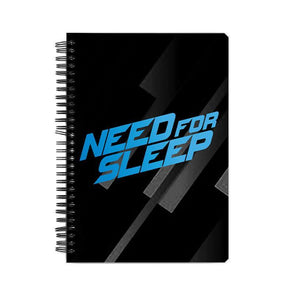 NOTEBOOKS Need For Sleep Notebook