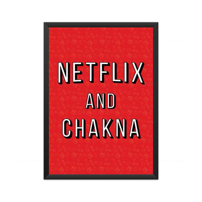 POSTERS A3 FRAMED Netflix And Chakna Poster FRYING PUN