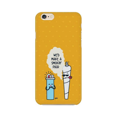 We'd Make A Smokin Pair Phone Case