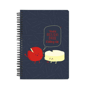 NOTEBOOKS You've Gouda Brie Kidding Me Notebook FRYING PUN