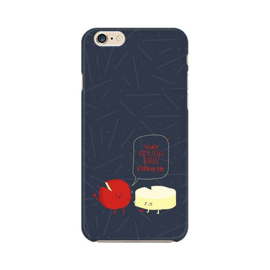 PHONE CASES You've Gouda Brie Kidding Me Phone Case