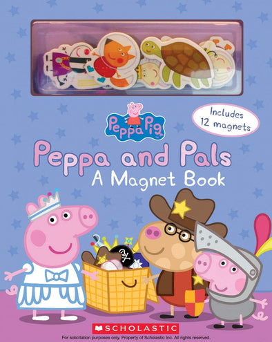 Scholastic Peppa and Pals A Magnet Book