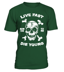 T-shirt Live fast die young