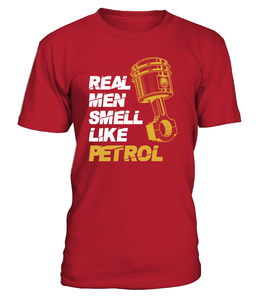 T-shirt Real men smell like petrol