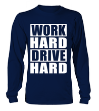 T-shirt manches longues Work Hard Drive Hard