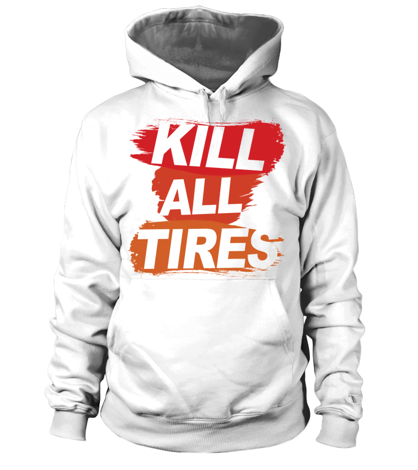 Sweat à capuche unisexe Kill All Tires