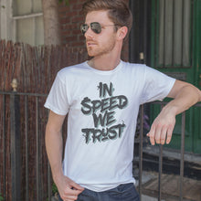 T-shirt In Speed We Trust