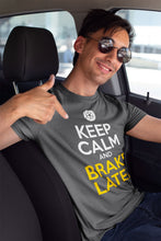 T-shirt Keep Calm and Brake Later