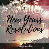 7 New Years resolutions you should definitely stick to!
