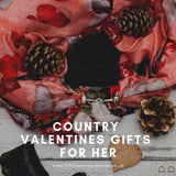 Country Valentines Gifts for Her