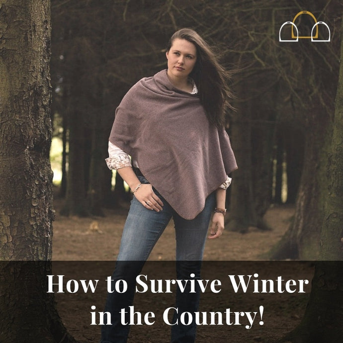 How to Survive a Winter in the Country!