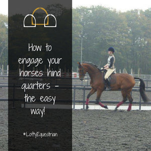 how to engage your horses hind quarters easy