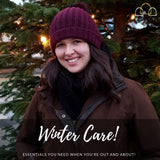 Winter Care: Essentials you need when you're out and about!