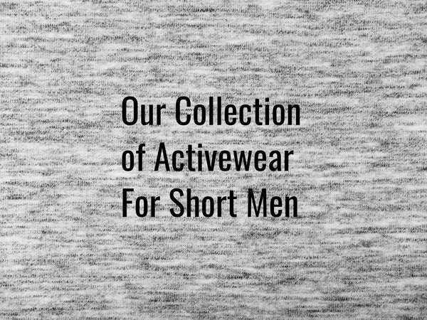 Activewear for Short Men