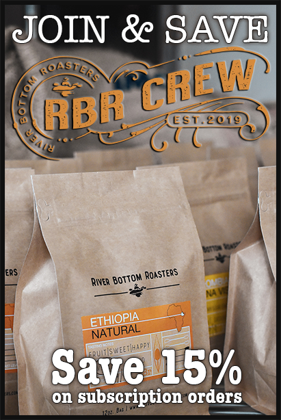 Join the RBR Crew and save 15% on each order. Stop making quick trips to the grocery store for coffee.