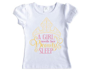 A Girl Needs her Beauty Sleep Princess Shirt - Sew Lucky Embroidery