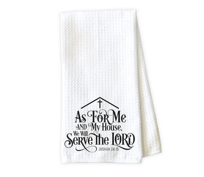 As for Me and My House We Will Serve the Lord Waffle Weave Microfiber Kitchen Towel