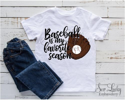 Baseball is My Favorite Season Boys Shirt - Sew Lucky Embroidery