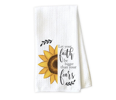 Let Your Faith Be Bigger Than Your Fears Waffle Weave Microfiber Kitchen Towel