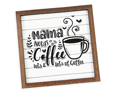 Mama Needs Coffee Tier Tray Sign