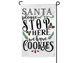 Santa Stop Here We Have Cookies Garden Flag