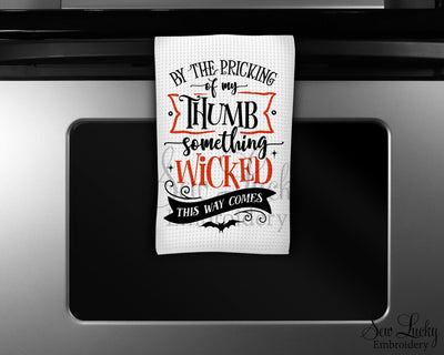 Something Wicked this way Comes Waffle Weave Microfiber Kitchen Towel