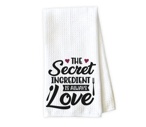 The Secret Ingredient is Always Love Kitchen Towel - Waffle Weave Towel - Microfiber Towel - Kitchen Decor - House Warming Gift - Sew Lucky Embroidery