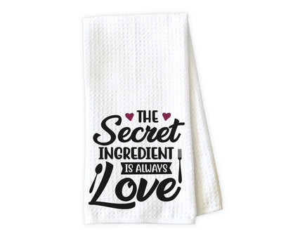 The Secret Ingredient is Always Love Waffle Weave Microfiber Kitchen Towel