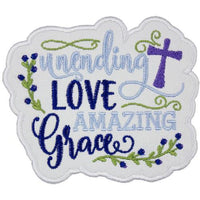 Unending Love Amazing Grace Inspirational Patch - Sew Lucky Embroidery