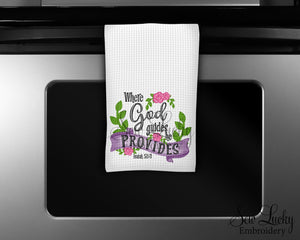 Where God Leads God Provides Kitchen Towel - Waffle Weave Towel - Microfiber Towel - Kitchen Decor - House Warming Gift - Sew Lucky Embroidery