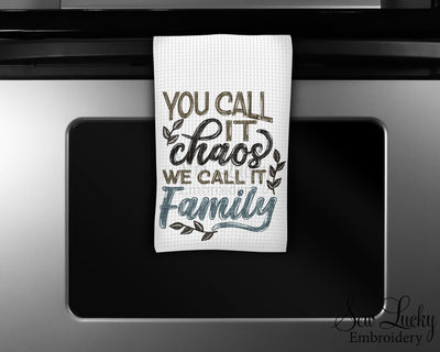 You call it Chaos We Call it Family Waffle Weave Microfiber Kitchen Towel