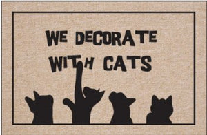 Typographic Design Doormat: We Decorate with Cats