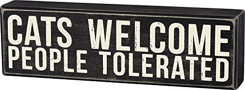 Primitives by Kathy Cats Welcome, People Tolerated Box Sign 10