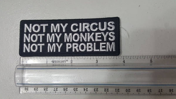 Not My Circus, Not My Monkeys Patch