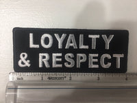 Loyalty and Respect Patch