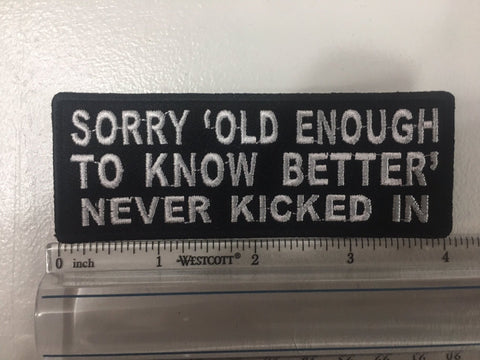 Sorry 'Old Enough To Know Better' Never Kicked In Patch