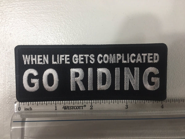 When Life Gets Complicated GO RIDING Patch