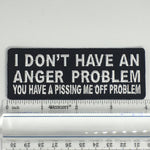 I Don't Have An Anger Problem