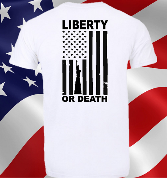 Liberty or Death FREEDOM FLAG shirt